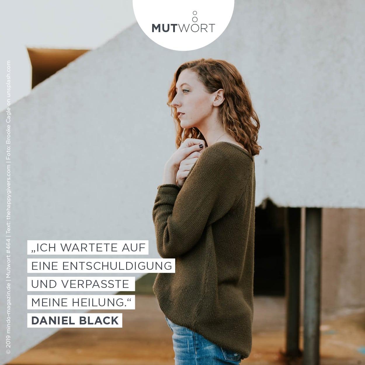Ich wartete auf eine Entschuldigung und verpasste meine Heilung. – Daniel Black